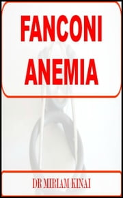 Fanconi Anemia ebook by Miriam Kinai