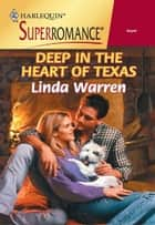 Deep in the Heart of Texas ebook by Linda Warren
