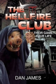 The Hellfire Club ebook by Dan James