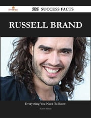 Russell Brand 236 Success Facts - Everything you need to know about Russell Brand ebook by Karen Salinas