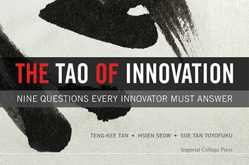 The tao of innovation ebook by teng kee tan 9781783266227 the tao of innovation nine questions every innovator must answer ebook by teng kee fandeluxe Images