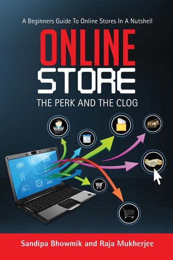 Online Store - The Perk And The Clog ebook by Sandipa Bhowmik and Raja Mukherjee
