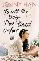 To all the boys I've loved before 電子書 by Jenny Han, Birgitt Kollmann