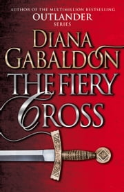 The Fiery Cross - (Outlander 5) ebook by Diana Gabaldon