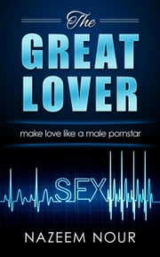 The Great Lover ebook by Nazeem Nour