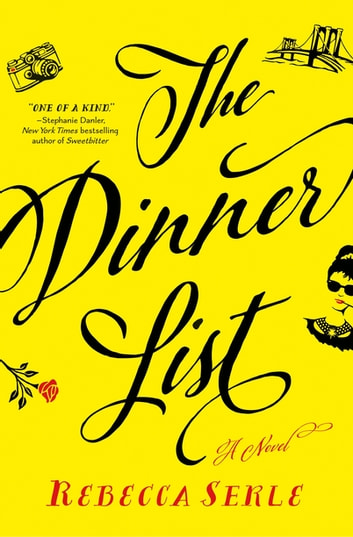 The Dinner List - A Novel ebook by Rebecca Serle