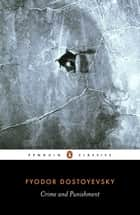 Crime and Punishment ebook by Fyodor Dostoyevsky, Fuel, David McDuff