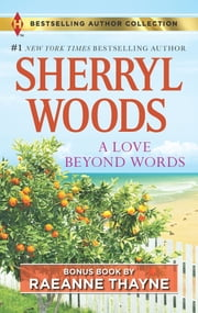 A Love Beyond Words & Shelter from the Storm - A 2-in-1 Collection ebook by Sherryl Woods, RaeAnne Thayne