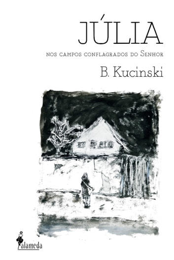 Júlia - Nos campos conflagrados do Senhor ebook by Bernardo Kucinski