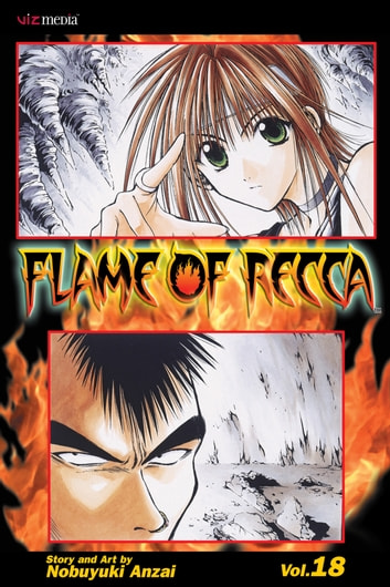 Flame of Recca, Vol. 18 ebook by Nobuyuki Anzai