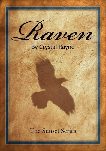 Raven ebook by Crystal Rayne, Inc.