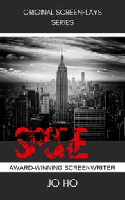 Spore - Original Screenplay ebook by Jo Ho