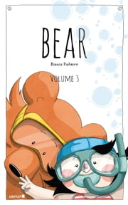 Bear - Volume 3 ebook by Bianca Pinheiro