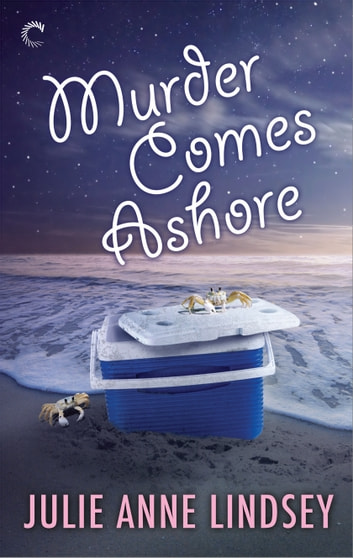 Murder Comes Ashore ebook by Julie Anne Lindsey