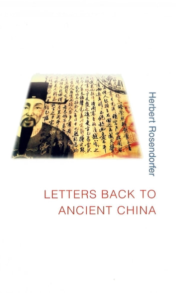 Letters Back to Ancient China ebook by Herbert  Rosendorfer