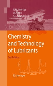 Chemistry and Technology of Lubricants ebook by