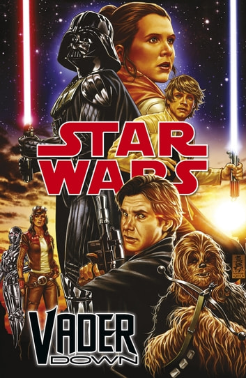 Star Wars Darth Vader - Vader Down ebook by Jason Aaron,Kieron Gillen