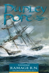 Governor Ramage R. N. ebook by Dudley Pope