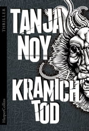Kranichtod - Thriller ebook by Tanja Noy