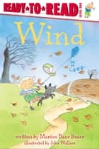 Wind - with audio recording ebook by John Wallace, Marion Dane Bauer