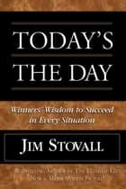 Today's the Day! ebook by Jim Stovall