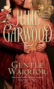 Gentle Warrior ebook by Julie Garwood