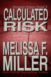 Calculated Risk ebook by Melissa F. Miller