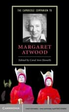 The Cambridge Companion to Margaret Atwood ebook by Coral Ann Howells