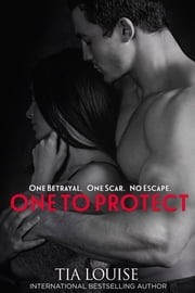 One to Protect - Derek & Melissa ebook by Tia Louise
