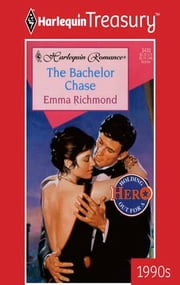 The Bachelor Chase ebook by Emma Richmond