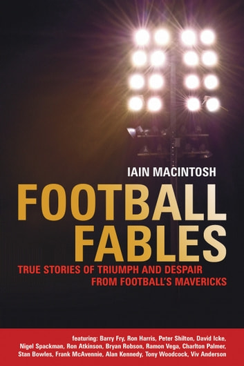 Football Fables ebook by Iain Macintosh