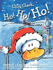Click, Clack, Ho! Ho! Ho! - with audio recording ebook by Doreen Cronin,Betsy Lewin