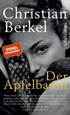 Der Apfelbaum eBook by Christian Berkel