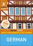 Rough Guide Audio Phrasebook and Dictionary - German ebook by Rough Guides