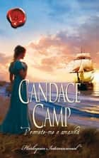Promete-Me o amanhã ebook by Candace Camp