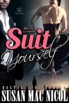Suit Yourself ebook by