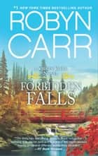 Forbidden Falls ebook by Robyn Carr