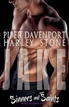 Jake ebook by Piper Davenport, Harley Stone