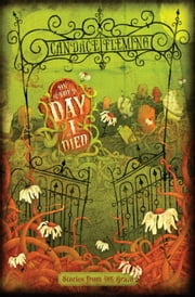 On the Day I Died - Stories from the Grave ebook by Candace Fleming