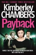 Payback ebook by Kimberley Chambers