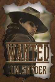 Wanted ebook by J.M. Snyder