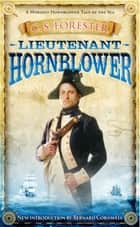 Lieutenant Hornblower ebook by