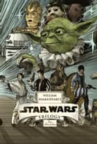 William Shakespeare's Star Wars Trilogy: The Royal Imperial Boxed Set - Includes Verily, A New Hope; The Empire Striketh Back; The Jedi Doth Return ebook by Ian Doescher