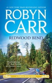 Redwood Bend ebook by Robyn Carr