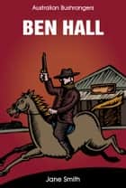 Ben Hall ebook by Jane Smith