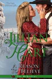 A Reason To Believe ebook by Jillian Hart
