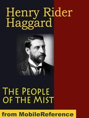 The People Of The Mist (Mobi Classics) ebook by Henry Rider Haggard