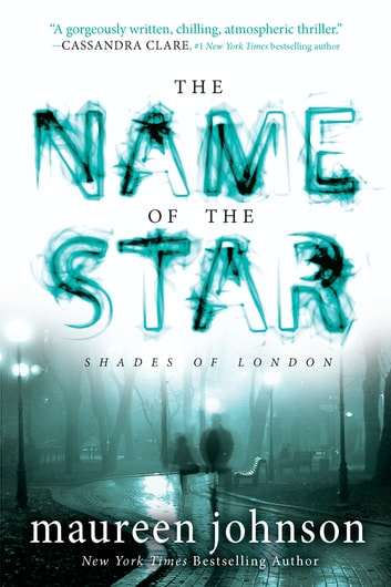 The Name of the Star ebook by Maureen Johnson