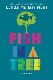 Fish in a Tree ebook by Lynda Mullaly Hunt