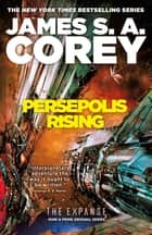 Persepolis Rising eBook by James S. A. Corey
